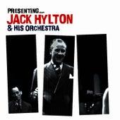 Presenting… Jack Hylton by Jack Hylton