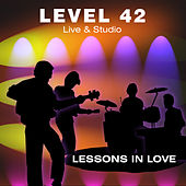 Live And Studio Incl. Lessons In Love by Level 42
