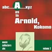 A as in ARNOLD, Kokomo (Volume 2) by Kokomo Arnold
