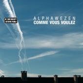 Comme Vous Voulez by Alphawezen