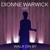 Live - Walk On By by Dionne Warwick