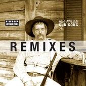 Gun Song Remixes by Alphawezen