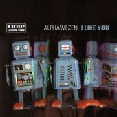 I Like You by Alphawezen