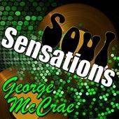 Soul Sensations: George Mccrae by George McCrae