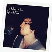 I'm Falling for You by Chester See