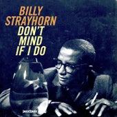 Don't Mind If I Do de Billy Strayhorn