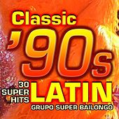 Classic 90s Latin - 30 Super Hits by Various Artists
