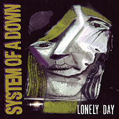 Lonely Day von System of a Down