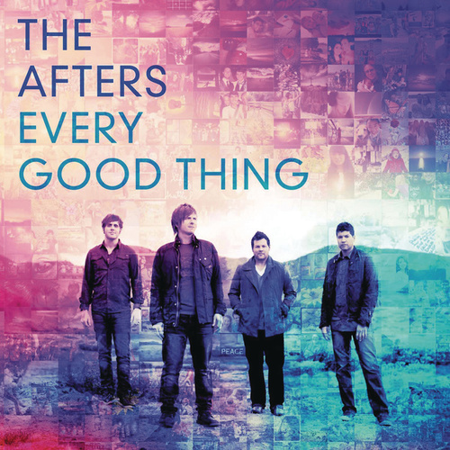 Every Good Thing by The Afters