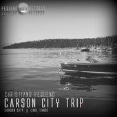 Carson City Trip - Single by Christiano Pequeno