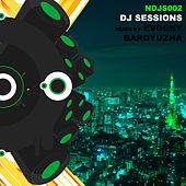 DJ Sessions - Volume 2 (Mixed by Evgeny Bardyuzha) - EP by Various Artists