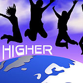 Higher by The Higher