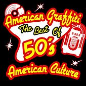American Graffiti - The Best of 50's American Culture von Various Artists