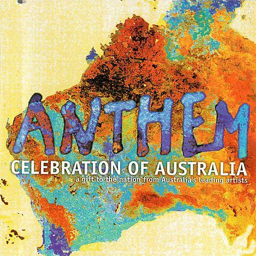Anthem: Celebration of Australia by Various Artists