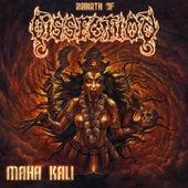 Maha Kali de Dissection