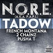 Tadow feat. French Montana, 2 Chainz & Pusha T by N.O.R.E.
