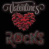Valentines Rocks by Various Artists