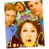 We Do Parties by Deerhoof