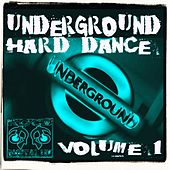 Underground Hard Dance Volume 1 - EP by Various Artists