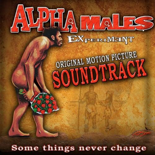 Alpha Male Experiment - Original Soundtrack Album by Various Artists
