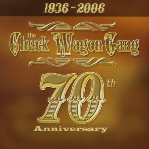 70th Anniversary by Chuck Wagon Gang