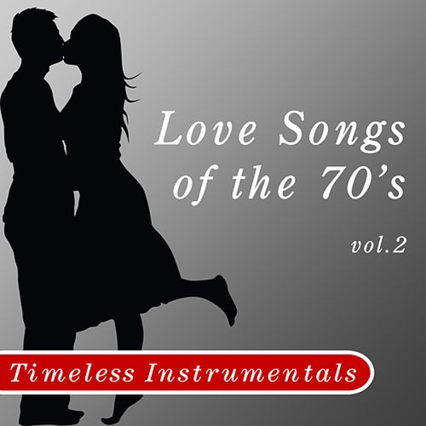 Timeless Instrumental: Love Songs Of The 70's -    by Srdanoff