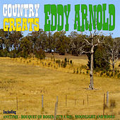 Country Greats - Eddy Arnold by Eddy Arnold