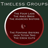 Timeless Groups by Various Artists