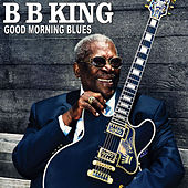Good Morning Blues de B.B. King