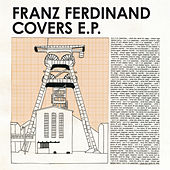 Franz Ferdinand Covers EP by Various Artists