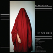On Two Sides by Blank Dogs