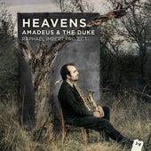 Heavens (Amadeus & The Duke) (Bonus Track Version) by Raphaël Imbert