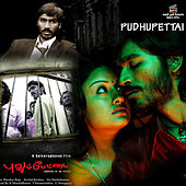 Pudhupettai by Various Artists