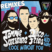 Cool Without You (Remixes) von Tommie Sunshine