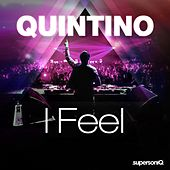 I Feel by Quintino