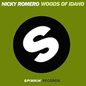 Woods of Idaho by Nicky Romero