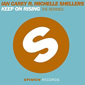 Keep On Rising (The Remixes) von Ian Carey