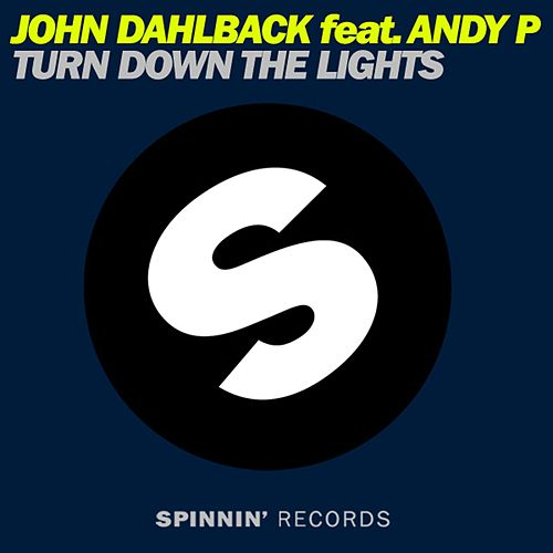 Turn Down The Lights by John Dahlbäck