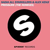 Pressure (The Remixes) by Nadia Ali