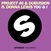 You & I by Project 46 & DubVision