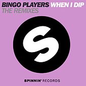 When I Dip (The Remixes) by Bingo Players