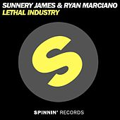 Lethal Industry von Sunnery James & Ryan Marciano