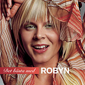 Det Bästa Med Robyn by Robyn