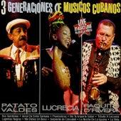 3 Generaciones de Músicos Cubanos (Live) de Lucrecia