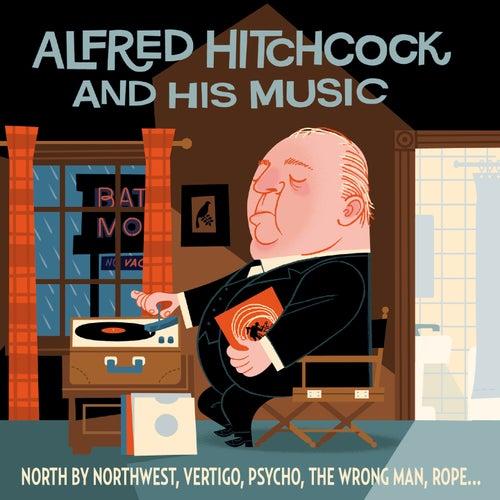 Alfred Hitchcock et la musique by Various Artists