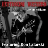Fettuccini Western (feat. Don Latarski) by Mason Williams