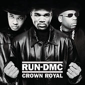 Crown Royal von Run-D.M.C.