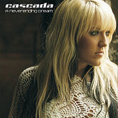 A Neverending Dream by Cascada
