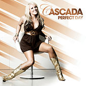 Perfect Day by Cascada