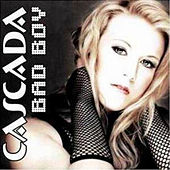 Bad Boy by Cascada
